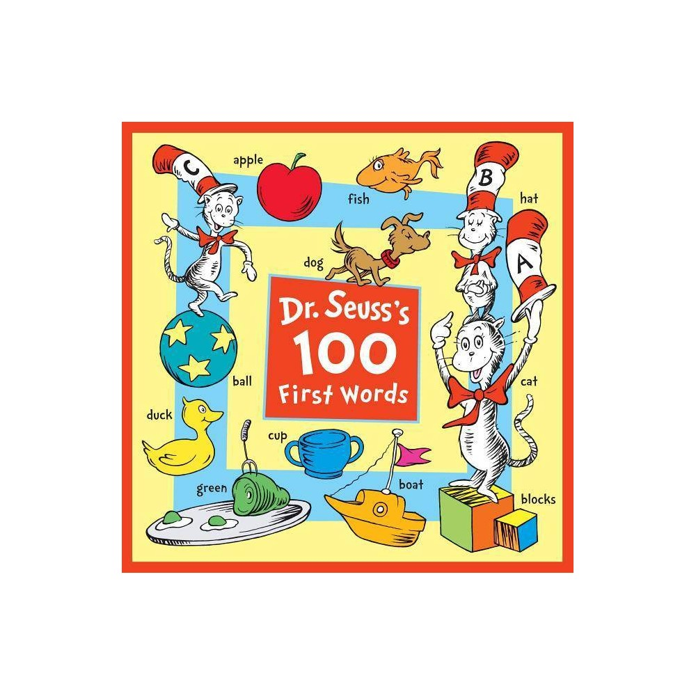 Dr. Seuss's 100 First Words - (Hardcover)