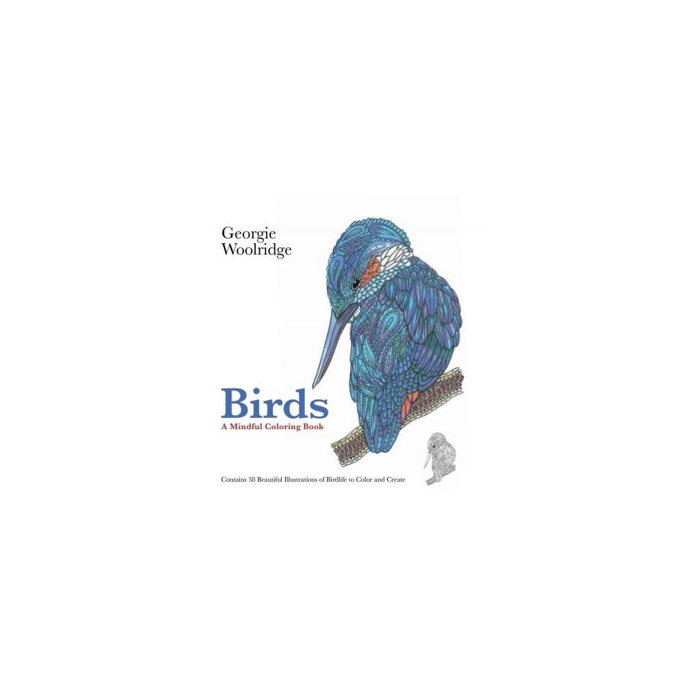 Birds Adult Coloring Book: A Mindful Coloring Book.